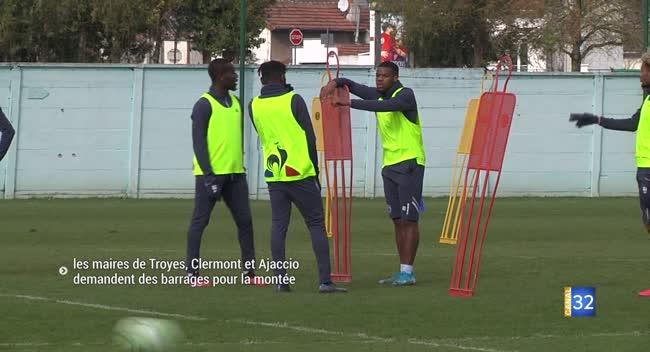 Canal 32 - Football : les maires de Troyes, Clermont et Ajaccio demandent des barrages pour la montée en Ligue 1