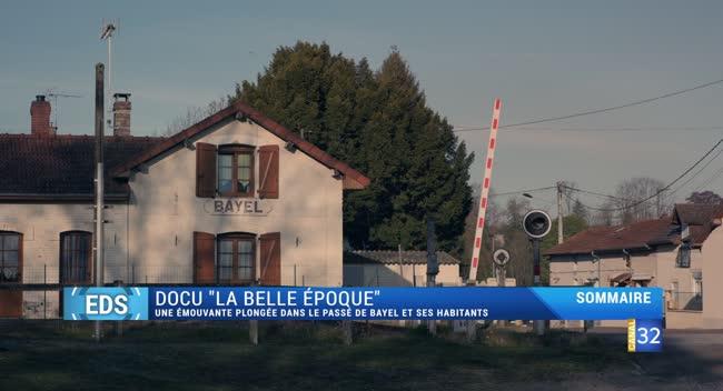 Canal 32 - Envie de culture : La Belle Epoque, un documentaire très personnel sur Bayel et ses habitants