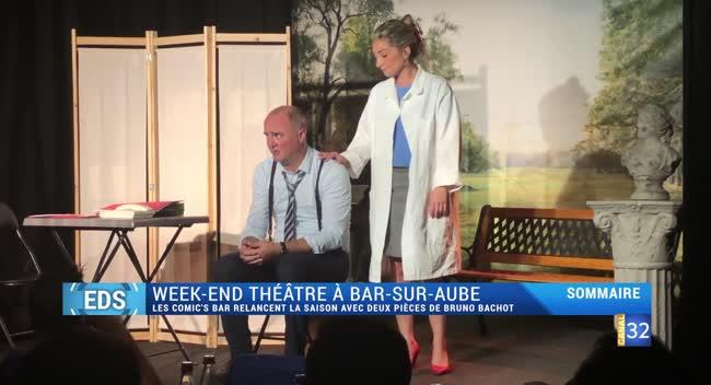 Canal 32 - Envie de sortir : un week-end théâtral à Bar-sur-Aube