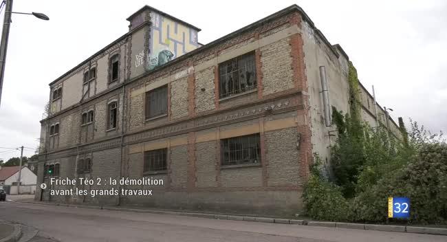 Canal 32 - Friche Teo 2 : les premières démolitions avant le coup d'envoi des travaux