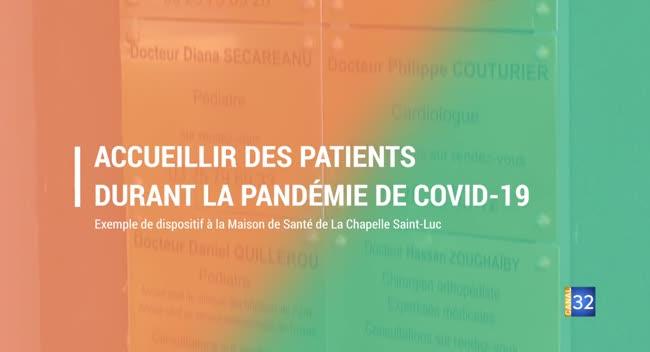 Canal 32 - Grand Format : accueillir des patients dans une maison de santé durant la pandémie de Covid-19