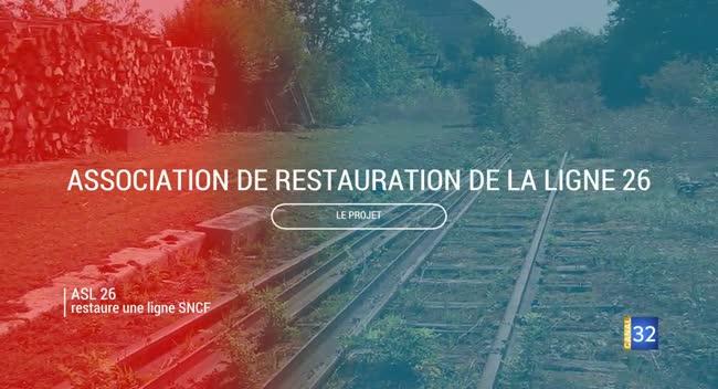 Canal 32 - Grand Format : des bénévoles restaurent la Ligne SNCF 26