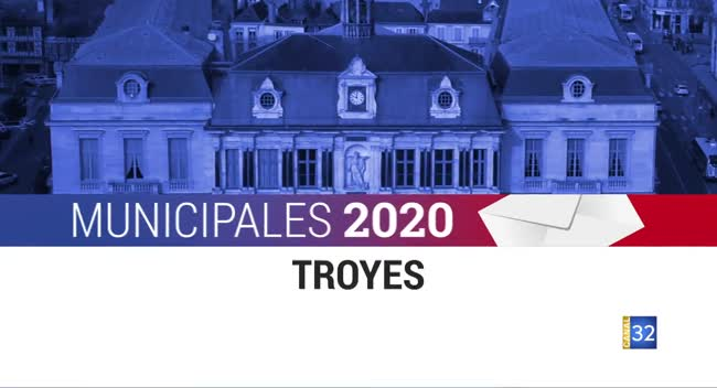 Canal 32 - Spéciale Municipales Troyes