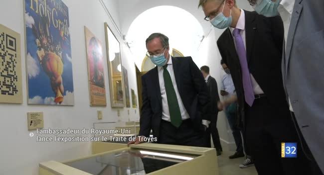 Canal 32 - L'ambassadeur du Royaume-Uni lance l'exposition sur le Traité de Troyes