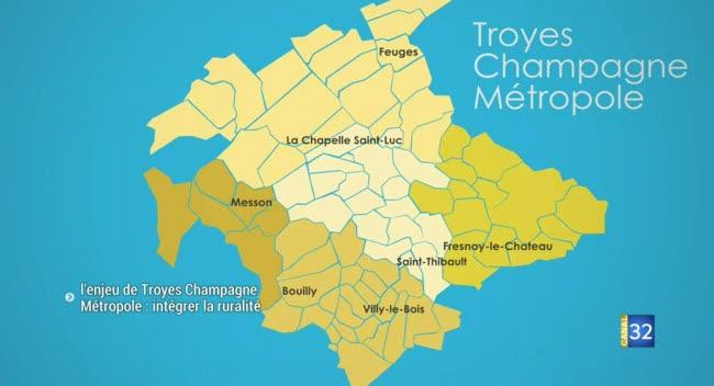 Canal 32 - L'enjeu pour Troyes Champagne Métropole : intégrer la ruralité