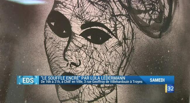 Canal 32 - L'expo de la semaine : Lola Ledermann à Chill' en Ville
