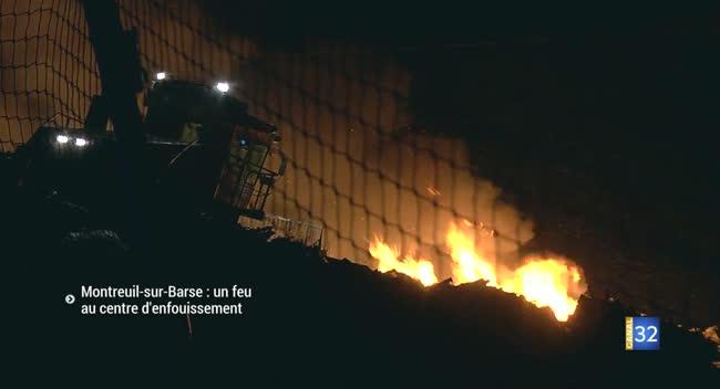 Canal 32 - Montreuil-sur-Barse : un feu au centre d'enfouissement de déchets