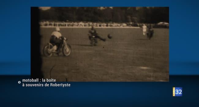 Canal 32 - Motoball : la boîte à souvenirs de Robertyste