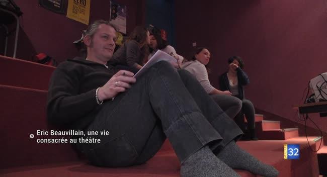 Canal 32 - Portrait : Eric Beauvillain, une vie consacrée au théâtre