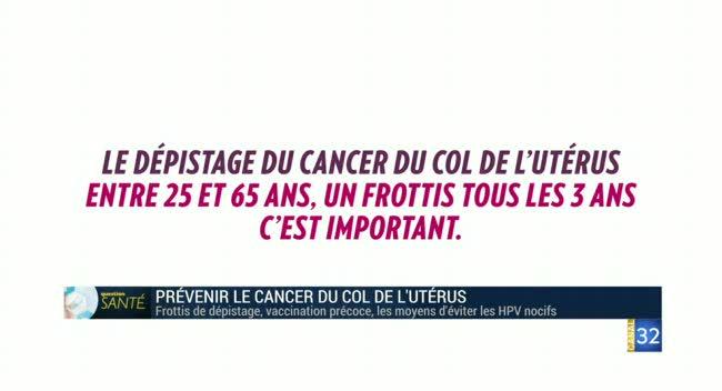 Canal 32 - Question Santé - la prévention du cancer du col de l'utérus