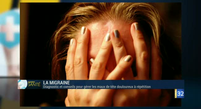 Canal 32 - Question Santé - La migraine