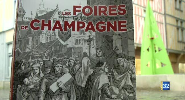Canal 32 - Un livre pour mieux comprendre les Foires de Champagne