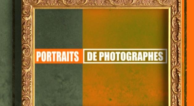 Image de l'emission Portrait de photographes