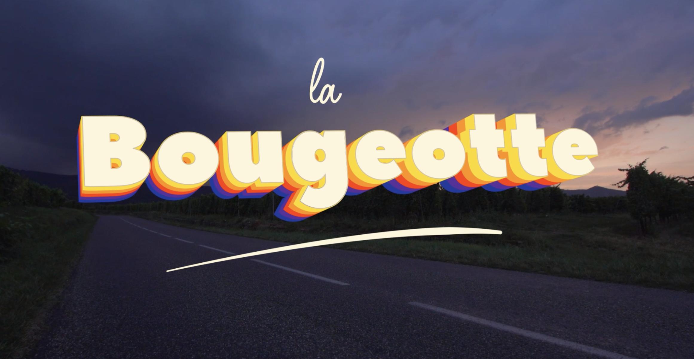 Image de l'emission La Bougeotte