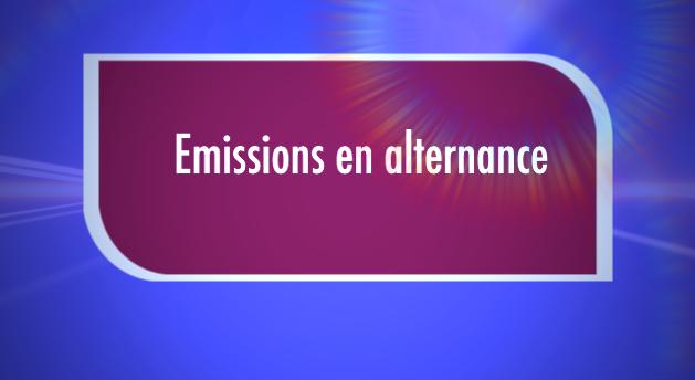Image de l'emission Emission en alternance